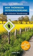 Heike Neuhaus - Wanderführer MDR Thüringen Osterspaziergang, die schönsten Wanderwege