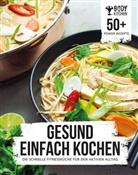 Body Kitchen - Gesund einfach kochen