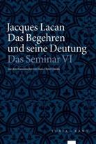 Jacques Lacan, Jacques-Alai Miller, Jacques-Alain Miller - Das Begehren und seine Deutung