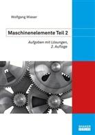 Wolfgang Wieser - Maschinenelemente 2