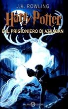 J. K. Rowling - Harry Potter, italien. Ausgabe - 3: Harry Potter e il prigionero di Azkaban