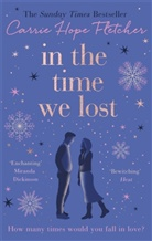 Carrie Hope Fletcher - In the Time We Lost