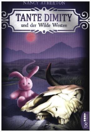 Nancy Atherton - Tante Dimity und der Wilde Westen