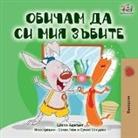 Shelley Admont, Kidkiddos Books - I Love to Brush My Teeth (Bulgarian Book)