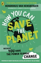 Hendrikus van Hensbergen, Hendrikus van Hensbergen - How to Save the Planet