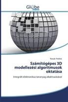Koszár András - Számítógépes 3D modellezési algoritmusok oktatása