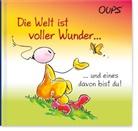 Kurt Hörtenhuber, Hörtenhuber Kurt, Günther Bender, Bender Günther, Johannes Böttinger, Johannes Böttinger - Die Welt ist voller Wunder . . . und eines davon bist du!