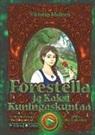 Viktoriia Mailnen - Forestella ja kaksi kuningaskuntaa
