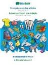 Babadada GmbH - BABADADA, Français avec des articles - Schwiizerdütsch mit Artikeln, le dictionnaire visuel - s Bildwörterbuech