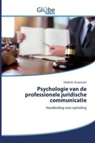 Vladimir Avramtsev - Psychologie van de professionele juridische communicatie