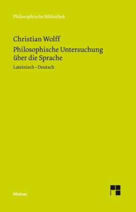 Rainer Specht, Christia Wolff, Christian Wolff - Philosophische Untersuchung über die Sprache