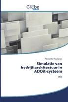 Alexander Tsukanov - Simulatie van bedrijfsarchitectuur in ADOit-systeem