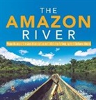 Baby, Baby Professor - The Amazon River   Major Rivers of the World Series Grade 4   Children's Geography & Cultures Books