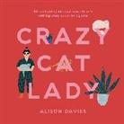 Alison Davies, DAVIES ALISON - Crazy Cat Lady