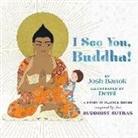 Josh Bartok, Josh Demi Bartok, Demi - I See You, Buddha