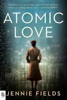 Jennie Fields - Atomic Love