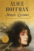 Alice Hoffman - Magic Lessons