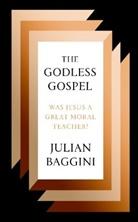 Julian Baggiani, Julian Baggini - The Godless Gospel