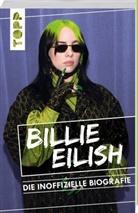 Adrian Besley - Billie Eilish. Die inoffizielle Biografie