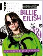 Malcolm Croft - Billie Eilish. Das inoffizielle Fanbuch