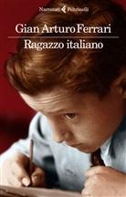 Gian Arturo Ferrari - Ragazzo italiano