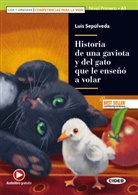 Luis Sepúlveda - Historia de una gaviota y del gato que le enseñó a volar