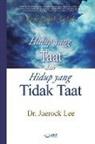 Lee Jaerock - Hidup yang Taat dan Hidup yang Tidak Taat(Indonesian)