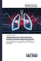 Julia Bianca Haller - Ustanowienie laboratorium funkcji kardiorespiracyjnych