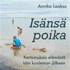 Annika Laakso - Isänsä poika