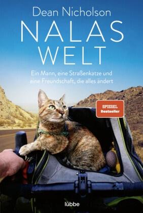 Dean Nicholson - Nalas Welt - Ein Mann, eine Straßenkatze und eine Freundschaft, die alles ändert