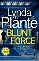 Lynda La Plante, Lynda La Plante - Blunt Force