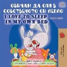 Shelley Admont, Kidkiddos Books - I Love to Sleep in My Own Bed (Bulgarian English Bilingual Book)