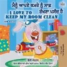 Shelley Admont, Kidkiddos Books - I Love to Keep My Room Clean (Punjabi English Bilingual Book -India)