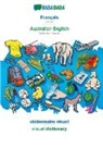 Babadada Gmbh - BABADADA, Français - Australian English, dictionnaire visuel - visual dictionary