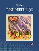 Nhieu Loc Binh - Ca Khúc Bình Nhiêu Lộc (soft cover)