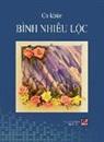 Nhieu Loc Binh - Ca Khúc Bình Nhiêu Lộc (hard cover)