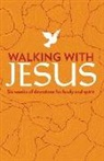 Susan Miller, Susan Martins Miller, Susan Martins Miller - Walking with Jesus: Six Weeks of Devotions for Body and Spirit