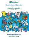 Babadada GmbH - BABADADA, Nederlands met lidwoorden - Español de Argentina, het beeldwoordenboek - diccionario visual