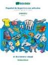 Babadada Gmbh - BABADADA, Español de Argentina con articulos - svenska, el diccionario visual - bildordbok