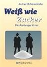 Andres Muhmenthaler - Weiß wie Zucker