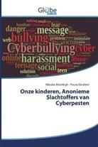 Pouria Ebrahimi, Niloufa Moshfegh, Niloufar Moshfegh - Onze kinderen, Anonieme Slachtoffers van Cyberpesten