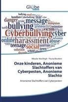 Pouria Ebrahimi, Niloufa Moshfegh, Niloufar Moshfegh - Onze kinderen, Anonieme Slachtoffers van Cyberpesten, Anonieme Slachto