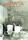 Sigrid Rausing - Granta 152: Still Life