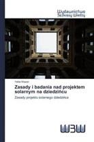 Yehia Wazeri - Zasady i badania nad projektem solarnym na dziedzincu