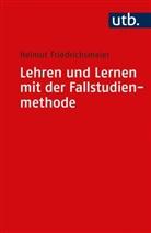 Helmut Friedrichsmeier, Helmut (Prof. Dr.) Friedrichsmeier - Lehren und Lernen mit der Fallstudienmethode