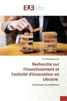 Anatoliy Bogdanenko - Recherche sur l'investissement et l'activité d'innovation en Ukraine