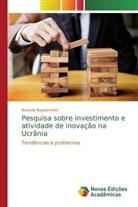 Anatoliy Bogdanenko - Pesquisa sobre investimento e atividade de inovação na Ucrânia