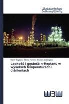 Ilmutdin Abdulagatov, Marina Fomina, Damir Sagdeev - Lepkosc i gestosc n-Heptanu w wysokich temperaturach i cisnieniach