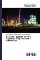 Ilmutdin Abdulagatov, Marina Fomina, Damir Sagdeev - Lepkosc i gestosc olefin w wysokich temperaturach i cisnieniach