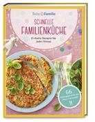 Stefanie Becker, Susann Klug, Susanne Klug, Wor & Bild Verlag, Wort & Bild Verlag - Baby und Familie: Schnelle Familienküche